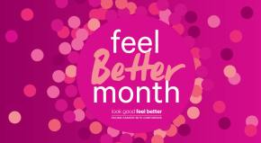 Feel Better Month – facing cancer withconfidence